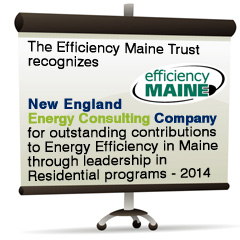 The Efficiency Maine Trust Recognizes New England Spray Foam Insulation For outstanding contributions to Energy Efficiency in Maine through leadership in Residential Programs 2014